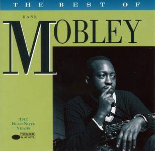 Hank Mobley - The Best Of Hank Mobley: The Blue Note Years (1996) [Re-Up]