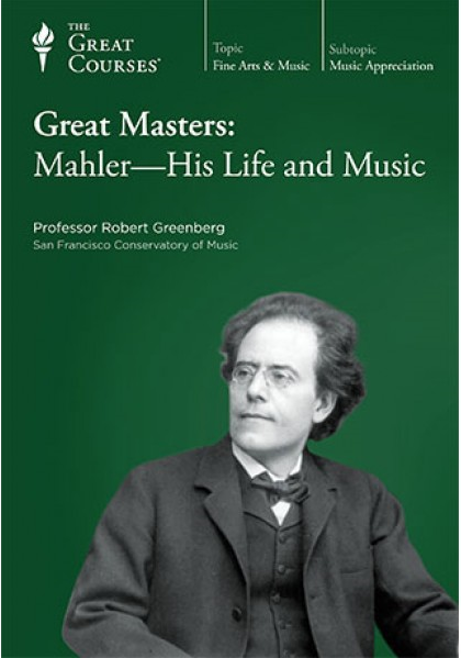 TTC Video - Great Masters - Mahler - His Life and Music