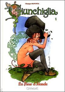Giunchiglia - Tome 1 - La Fleur D'Irlande