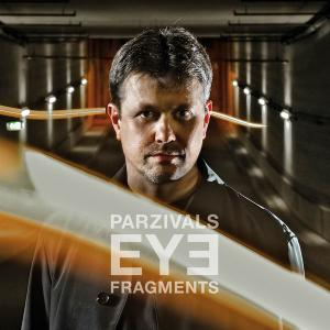 Parzivals Eye - Fragments (2009)