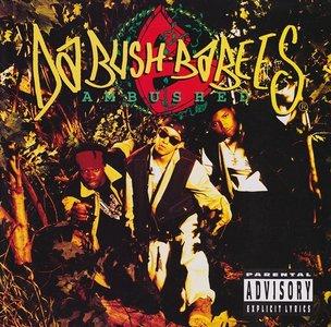 Da Bush Babees - Ambushed (1994) {Reprise} **[RE-UP]**