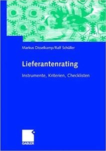 Lieferantenrating: Instrumente, Kriterien, Checklisten
