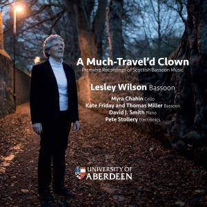Lesley Wilson, Thomas Miller - A Much Travel'd Clown: Première Recordings of Scottish Bassoon Music (2017) [24/88]