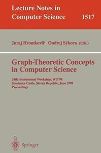 Graph-Theoretic Concepts in Computer Science: 24th International Workshop, WG'98, Smolenice Castle, Slovak Republic, June 18-20