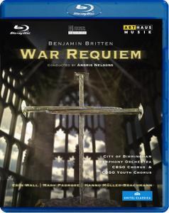 Andris Nelsons, City of Birmingham Symphony Orchestra, CBSO Chorus & CBSO Youth Chorus - Britten: War Requiem (2012) [Blu-Ray]