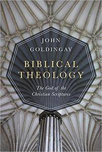 Biblical Theology: The God of the Christian Scriptures