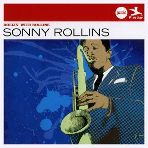 Sonny Rollins - Rollin' With Rollins [Recorded 1953-1956] (2012)