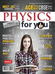 Physics For You - December 2017