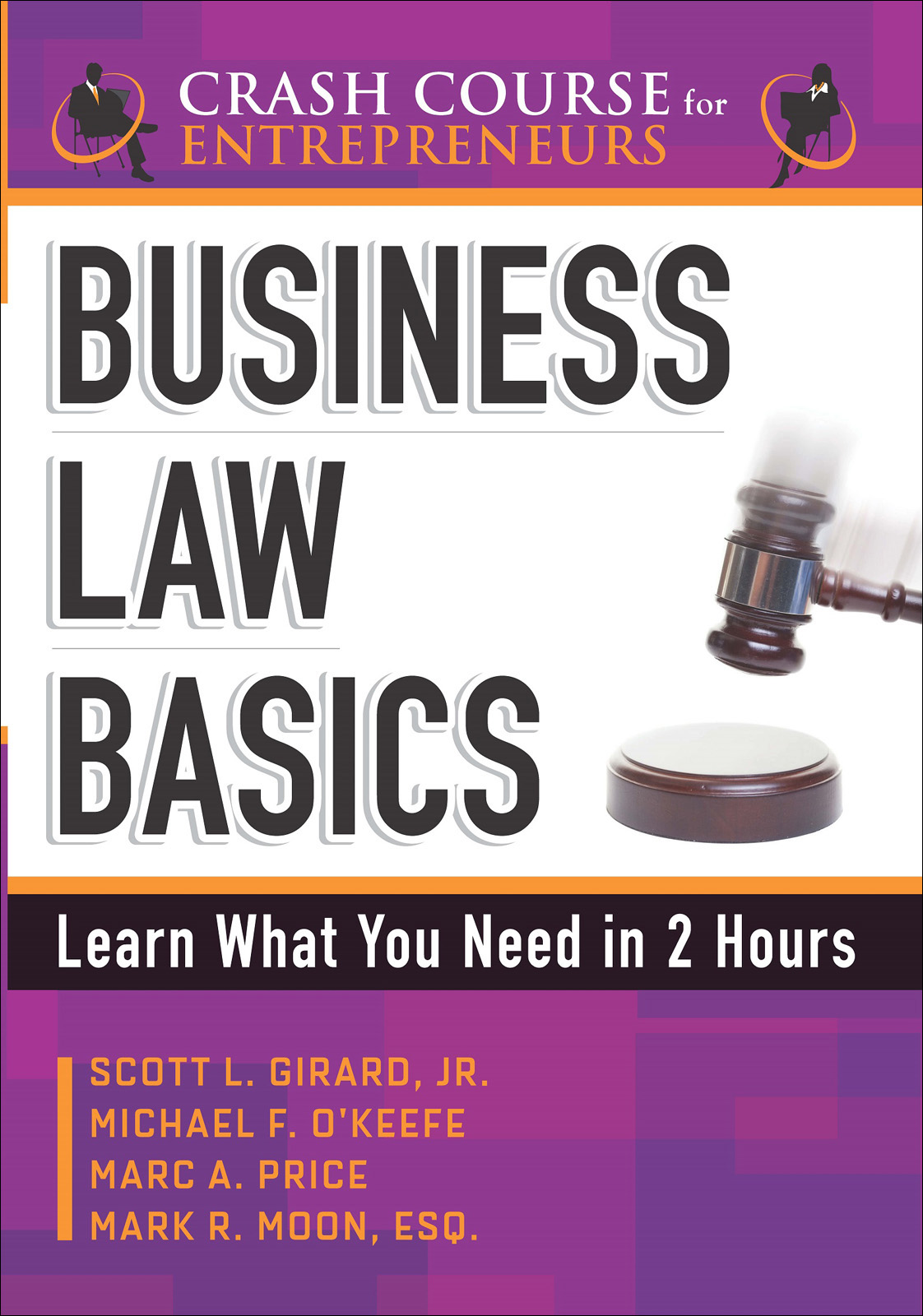 Business Law Basics: Learn What You Need in 2 Hours (repost)