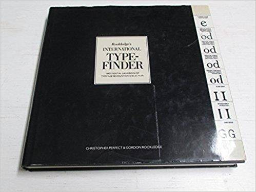 Rookledge's international typefinder: The essential handbook of typeface recognition and selection