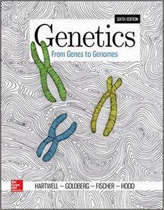 Genetics: From Genes to Genomes, 6th Edition