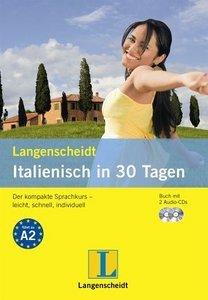 Langenscheidt Italienisch in 30 Tagen: Der kompakte Sprachkurs - leicht, schnell, individuell (Repost)