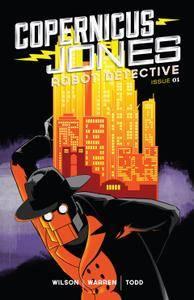 Copernicus Jones - Robot Detective 001 [MonkeyBrain Comics] 2014 Digital Son of Ultron-Empire