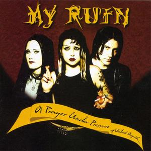 My Ruin - A Prayer Under Pressure Of Violent Anguish (2000) {Snapper Music}