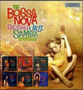 VA - The Bossa Nova: Exciting Jazz Samba Rhythms Vols. 1-6 (2000/2002) **[RE-UP]**