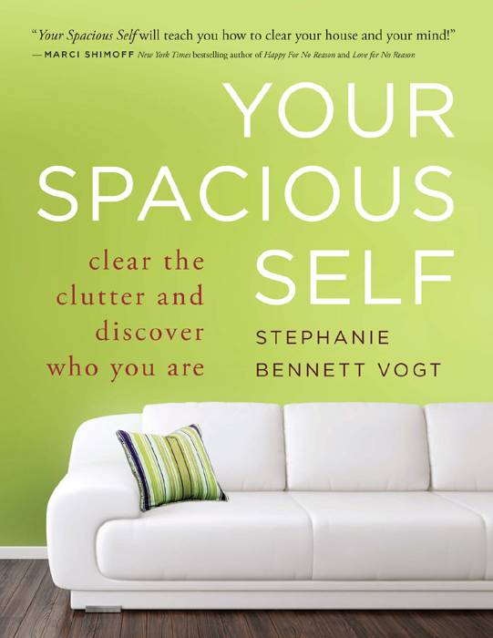 Your Spacious Self: Clear the Clutter and Discover Who You Are (repost)