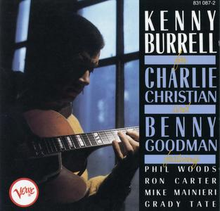 Kenny Burrell - For Charlie Christian and Benny Goodman (1986) {Verve 831 087-2 rec 1966-67}