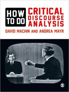 How to Do Critical Discourse Analysis: A Multimodal Introduction (Repost)