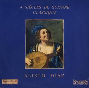 Alirio Díaz - 4 Siècles De Guitare Classique (1966) FR 1st Pressing - LP/FLAC In 24bit/96kHz