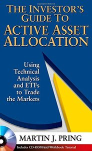The Investor's Guide to Active Asset Allocation: Using Technical Analysis and ETFs to Trade the Markets (repost)