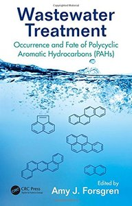 Wastewater Treatment: Occurrence and Fate of Polycyclic Aromatic Hydrocarbons
