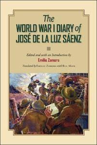 The World War I Diary of José de la Luz Sáenz