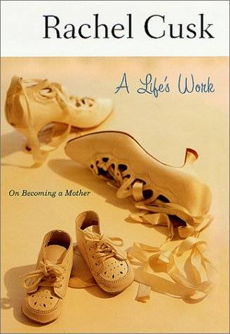A Life's Work: On Becoming a Mother(Repost)