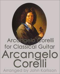 Arcangelo Corelli - Classical Guitar Tabs: 23 Guitar tabs of classical piano pieces with music files