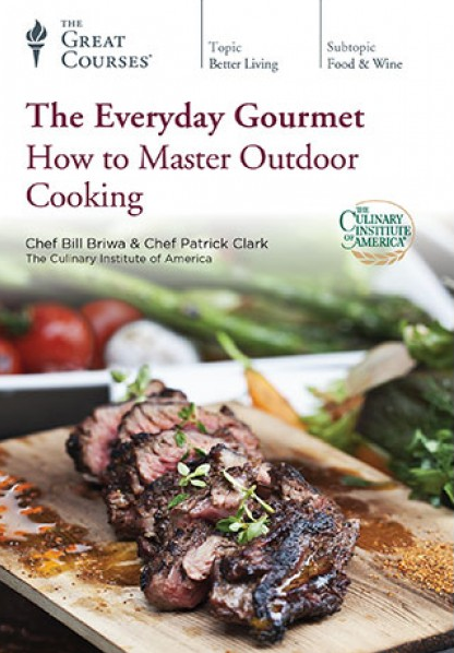 TTC Video - The Everyday Gourmet: How to Master Outdoor Cooking [repost]