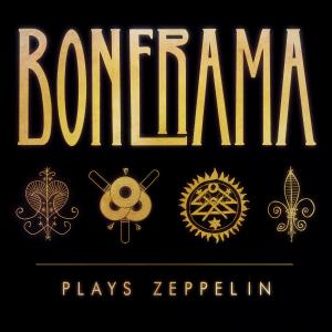 Bonerama - Bonerama Plays Zeppelin (2019)
