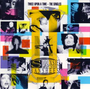 Siouxsie And The Banshees - Twice Upon A Time: The Singles (1992)