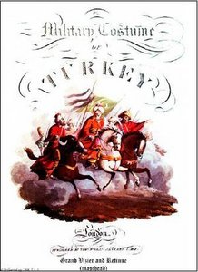 The Turkish Army of 1812 from the book by Thomas McLean published in 1815 (Uniformology CD-2004-21)