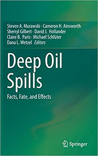 Deep Oil Spills: Facts, Fate, and Effects