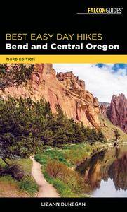 Best Easy Day Hikes Bend and Central Oregon (Falcon Guides Best Easy Day Hikes Bend and Central Oregon), 3rd Edition