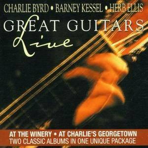 Barney Kessel, Herb Ellis, Charlie Byrd - Great Guitars: Live (2CD) (2001) Re-Up