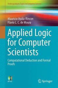 Applied Logic for Computer Scientists: Computational Deduction and Formal Proofs (repost)