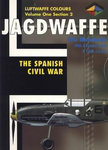Jagdwaffe Volume One, Section 2: The Spanish Civil War (Luftwaffe Colours)
