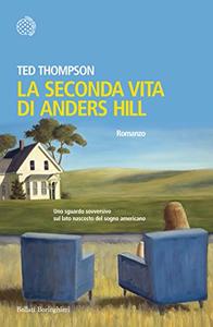 La seconda vita di Anders Hill - Ted Thompson