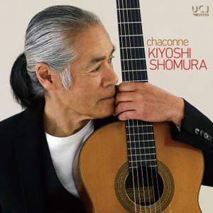 Kiyoshi Shomura - Chaconne (2019) [Official Digital Download 24/192]