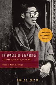 Prisoners of Shangri-La: Tibetan Buddhism and the West (20th Anniversary Edition)