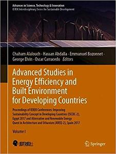 Advanced Studies in Energy Efficiency and Built Environment for Developing Countries: Proceedings of IEREK Conferences: