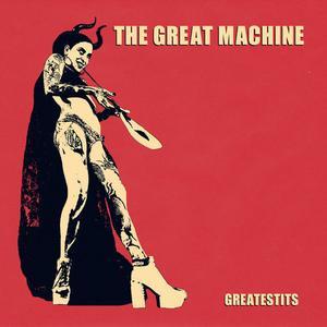 The Great Machine - Greatestits (2019)
