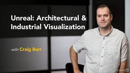 Lynda - Unreal: Architectural & Industrial Visualization