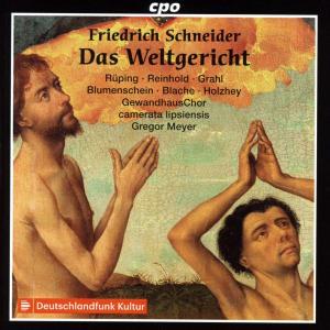 Friedrich Schneider - Das Weltgericht - Gregor Meyer (2019) {2CD Set cpo 555 119-2}