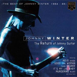 Johnny Winter - The Return of Johnny Guitar (The Best Of Johnny Winter 1984-86) (1996)