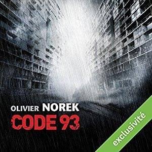 "Olivier Norek, ""Code 93"""