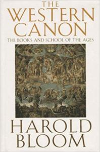 The Western Canon The Books and School of the Ages