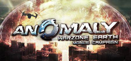 Anomaly Warzone Earth Mobile Campaign (2013)