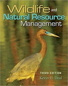 Wildlife and Natural Resource Management (3rd Edition)