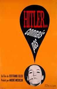 Hitler - Never Heard of Him / Hitler, connais pas (1963)
